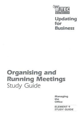 Open BTEC: Managing the Office: Organising and Running Meetings - Students' Guide