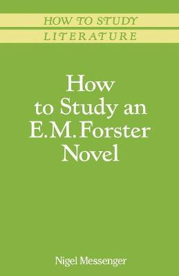 How to Study an E. M. Forster Novel