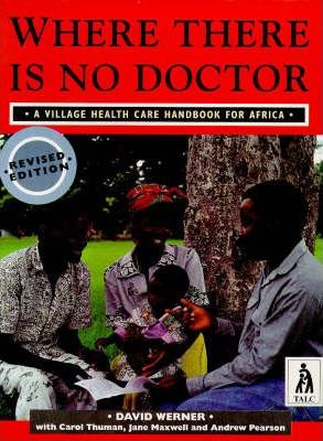 Where There Is No Doctor Afr 2e - books,free,delivery,worldwide,book,offers,bestsellers,coming soon