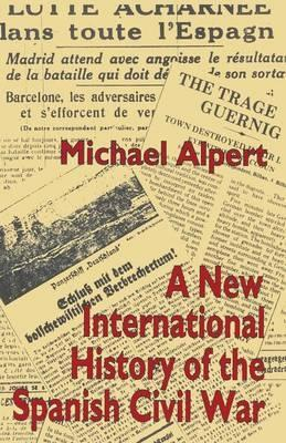 A New International History of the Spanish Civil War