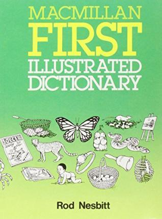 Macmillan First Illustrated Dictionary