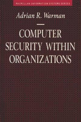 Computer Security within Organisations