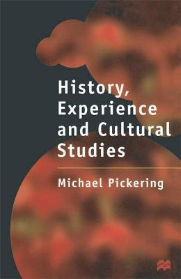 History, Experience and Cultural Studies