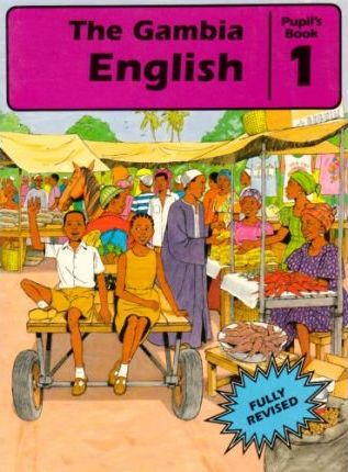 The Gambia English: Pupil's Book 1