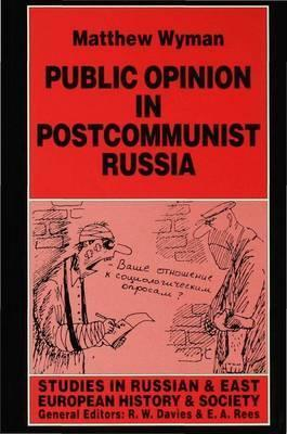 Public Opinion in Postcommunist Russia