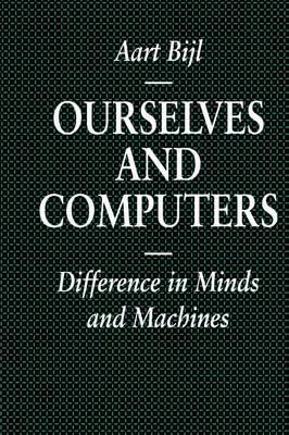 Ourselves and Computers: Differences in Minds and Machines
