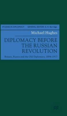 Diplomacy Before the Russian Revolution