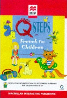 Q Steps French for Kids: Windows/Macintosh