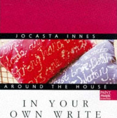 Jocasta Innes Around the House: In Your Own Write