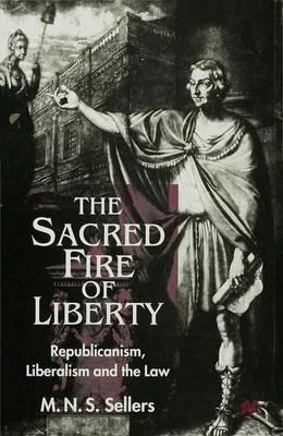 The Sacred Fire of Liberty