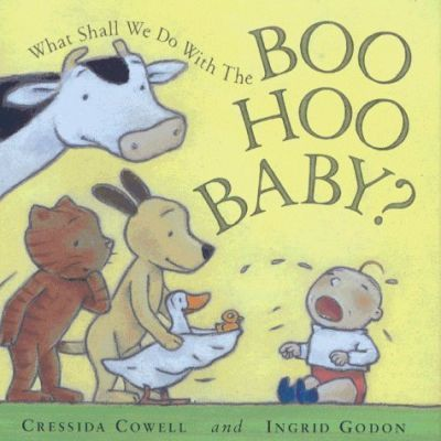 The What Shall We Do With The Boo-Hoo Baby?