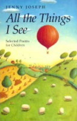 All Things I See:Sel Poems Children