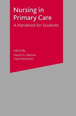 Nursing in Primary Care: A Handbook for Students