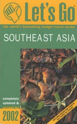 Let's Go 2002: South East Asia