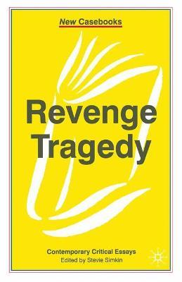 features of revenge tragedy
