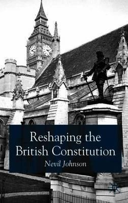reshaping the british constitution essays in political interpretation 1 undergraduate law exam revision notes reshaping the british constitution: essays in political interpretation essays in political interpretation.