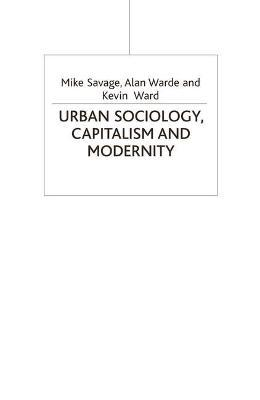 Urban Sociology, Capitalism and Modernity 2002