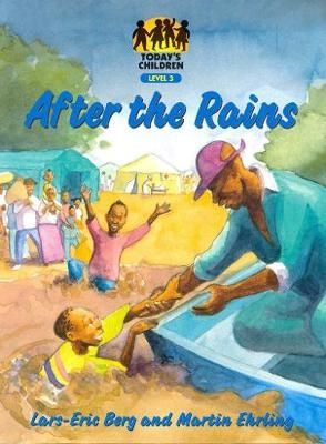 After the Rains: Gr 7: Reader