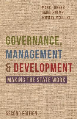 Governance, Management and Development: Making the State Work