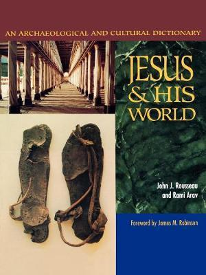 Thebridgelondon-ils.co.uk Jesus and His World : An Archaeological and Cultural Dictionary image