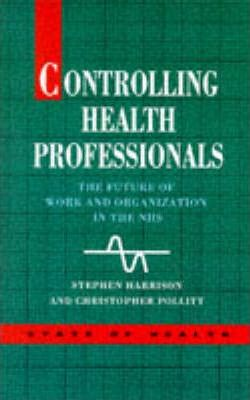 Controlling Health Professionals