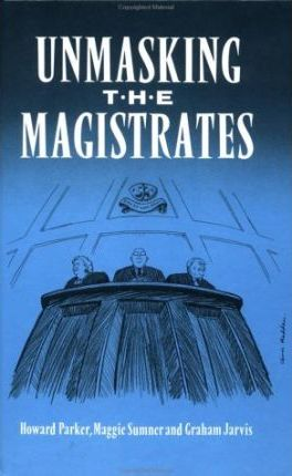 Unmasking the Magistrates