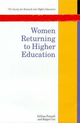 Women Returning to Higher Education