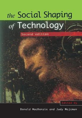 Social Shaping of Technology and Technological Determinism
