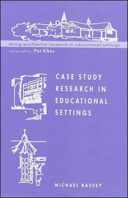 Case Study Research Educ Settings
