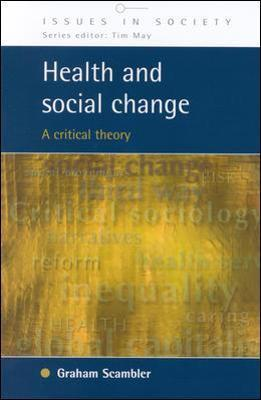 Health and Social change: A Critical Theory