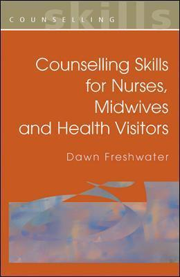 counselling skills for nurses midwives and health visitors