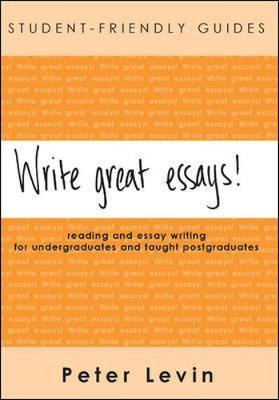 Write Great Essays! : Peter Levin : 9780335215775