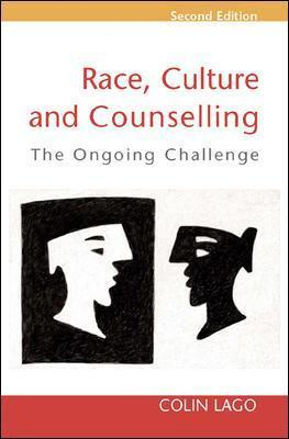 Race, Culture and Counselling - Colin Lago