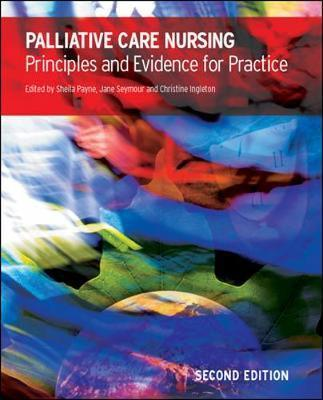 Palliative Care Nursing: Principles and Evidence for Practice