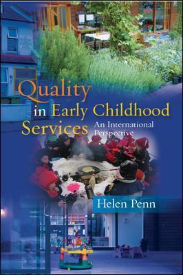 Quality in Early Childhood Services - An International Perspective