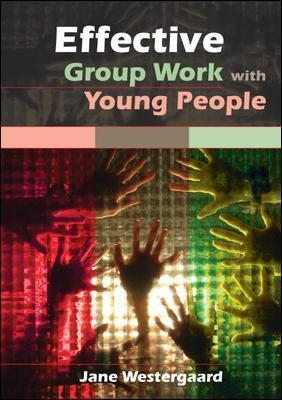 Effective Group Work with Young People