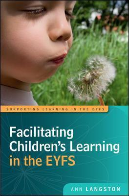 Facilitating Children's Learning in the EYFS