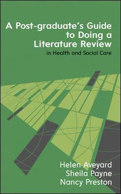 A Postgraduate's Guide to Doing a Literature Review in Health and Social Care Cover Image