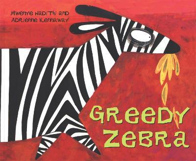 African Animal Tales: Greedy Zebra