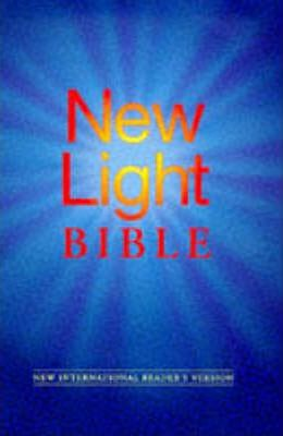 Bible: New Light Bible - New International Reader's Version Based on the New International Version
