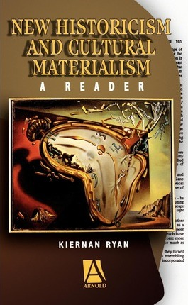 New Historicism and Cultural Materialism