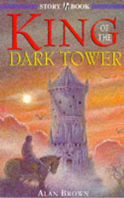 King Of The Dark Tower