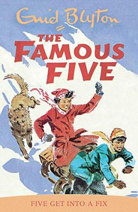 Famous Five: Five Get Into A Fix : Book 17