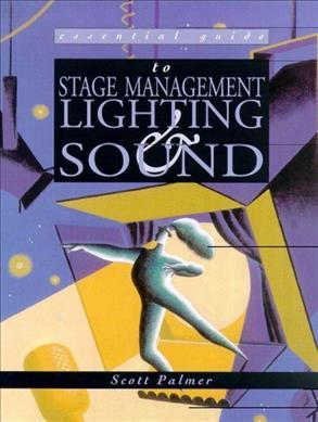 Essential Guide to Stage Management