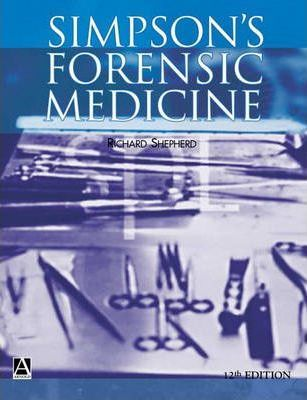 Simpson S Forensic Medicine 12ed Richard Jones 9780340764220