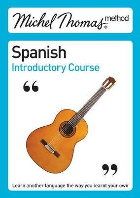 Michel Thomas Spanish Introductory Course