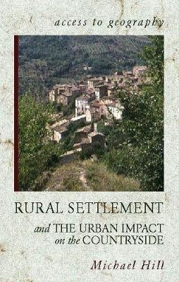 Access to Geography: Rural Settlement and the Urban Impact