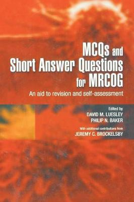 MCQs & Short Answer Questions for MRCOG : David M  Luesley