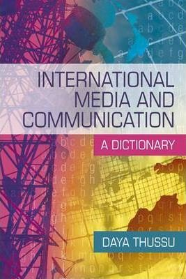 International Media and Communication: A Dictionary