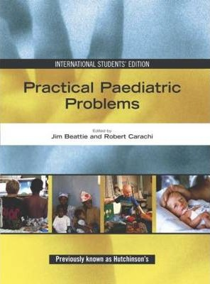 Practical Paediatric Problems Ise a Textbook for Mrcpch